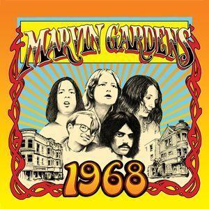 Marvin Gardens – 1968 (High Moon Records)