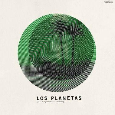 Los Planetas – Zona Temporalmente Autónoma (El Volcán)