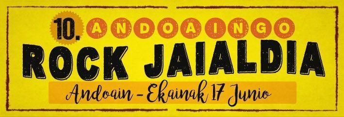 Andoaingo Rock Jaialdia: 10º Aniversario